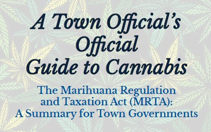 NYS Association Of Towns Cannabis Guide Under MRTA